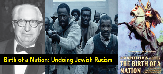 birth of a nation undoing jewish racism � nation of islam