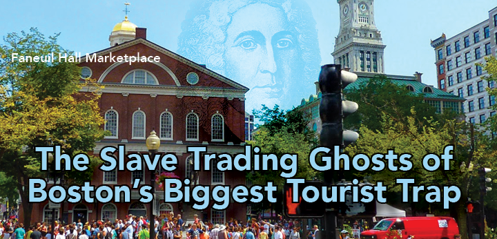 FaneuilHall&Slavery