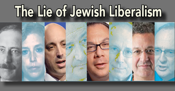 Lie of Jewish Liberalism