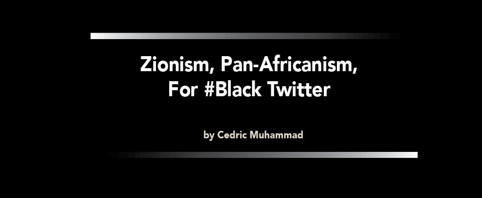 Zionism.ForBlackTwitter