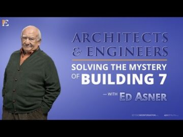 Architects and Engineers: Solving the Mystery of Building 7 - w/ Ed Asner - AE911Truth.org