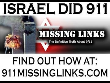 Missing Links (Israeli involvement in 9/11) Devastating Indictment